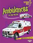 Ambulances on the Move by Laura Hamilton Waxman (Paperback / softback)