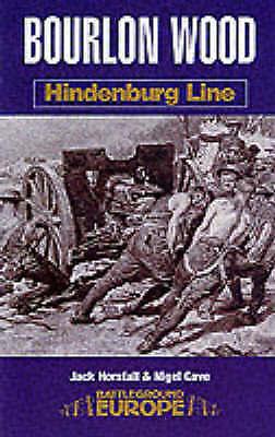 1 of 1 - BOURLON WOOD: Hindenburg Line (Battleground Europe)-ExLibrary