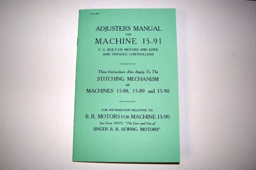 Service Singer 15 15-88 15-89 15-90 15-91 Sewing Machine Adjusters Manual on CD