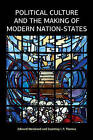 Political Culture and the Making of Modern Nation-States by Courtney I. P. Thomas, Edward Weisband (Hardback, 2015)