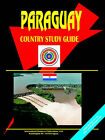 Paraguay Country Study Guide by International Business Publications, USA (Paperback / softback, 2006)