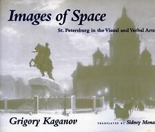 Images of Space: St. Petersburg in the Visual and Verbal Arts, , Kaganov, Grigor