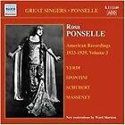 Rosa Ponselle, Vol. 3: American Recordings (2007)