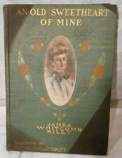 VINTAGE BOOK AN OLD SWEETHEART OF MINE JAMES WHITCOMB RILEY HOWARD CHANDLER 1902