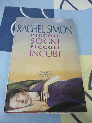Piccoli sogni piccoli incubi Rachel Simon