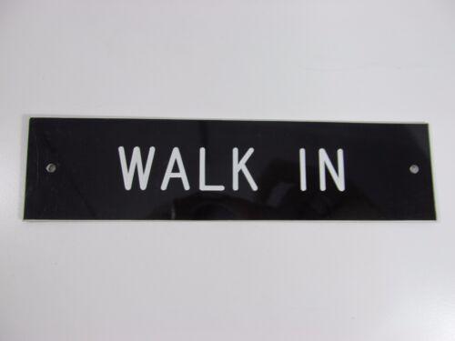 """WALK IN SIGN//PLAQUE WALL OR DOOR MOUNTED BLACK PLASTIC 8/"""" X 2/"""""""