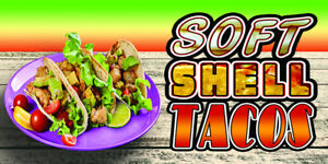 SOFT-SHELL-TACOS-VINYL-HORIZONTAL-BANNERS-CHOOSE-A-SIZE-NEW