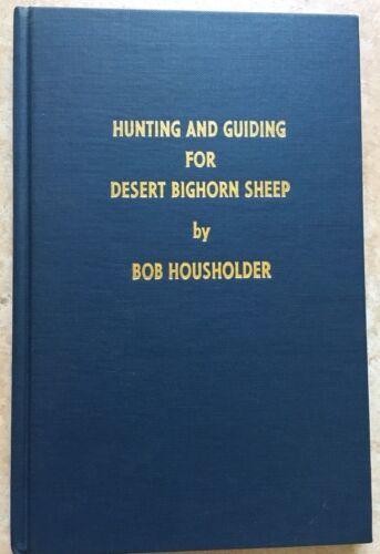 1st édition-la chasse et de guidage pour Desert mouflon d'Amérique par Bob housholder