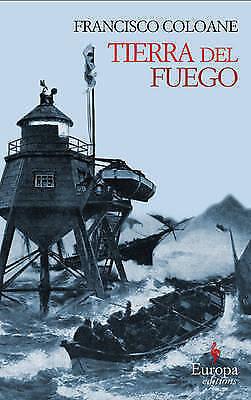 Tierra Del Fuego by Francisco Coloane (Paperback, 2008)