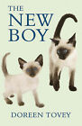 The New Boy by Doreen Tovey (Paperback, 2006)