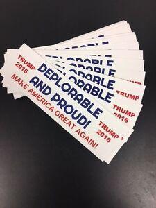 Deplorable &amp; Proud Sticker Donald Trump President 2016 Campaign MakeAmericaGre<wbr/>at