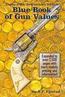 Blue Book of Gun Values by S P Fjestad (Paperback / softback, 2014)