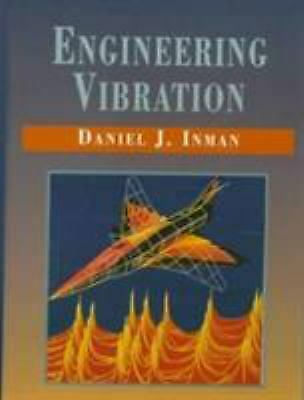 Engineering Vibration by Inman, Daniel J.
