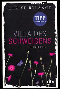 Rylance, Ulrike; Villa des Schweigens, Thriller, 2012