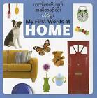 My First Words at Home (Burmese Karen/Eng) by Star Bright Books (Board book, 2012)