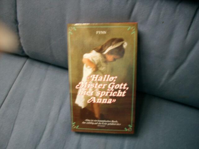 Fynn, Hallo Mister Gott hier spricht Anna Originalausgabe, 1986 vergriffen NEU