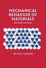 Mechanical Behavior of Materials by William F. Hosford (Hardback, 2009)