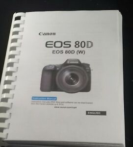 Details about CANON EOS 80D CAMERA PRINTED USER MANUAL GUIDE HANDBOOK 526  PAGES A5