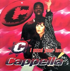Cappella-CD-Single-I-Need-Your-Love-France-VG-EX