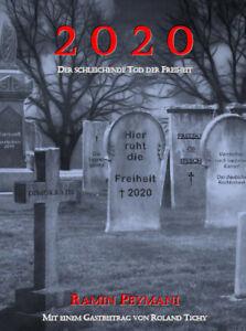 """SIGNIERTES EXEMPLAR: Sichern Sie sich """"2020 - Der schleichende Tod der Freiheit"""""""