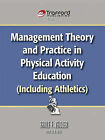 Management Theory and Practice in Physical Activity Education (Including Athletics) by Earle F. Zeigler (Paperback, 2010)