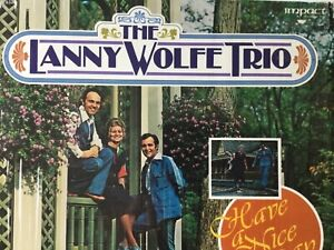 The-Lanny-Wolfe-Trio-HAVE-A-NICE-DAY-in-shrink-1977-Vinyl-LP-bonus-CD