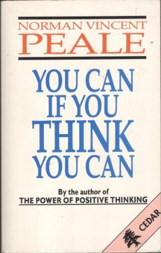 You Can If You Think You Can By N.V. Peale