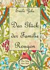 Das Glück der Familie Rougon von Emile Zola (2014, Taschenbuch)
