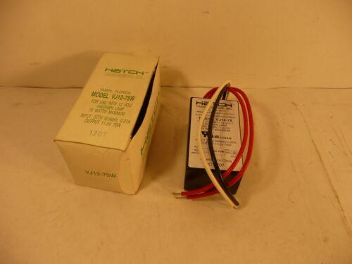 MODEL VJ12-75W ELECTRONIC TRANSFORMER 1207 * NEW HATCH TRANSFORMERS INC