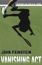 Vanishing Act: Mystery at the U.S. Open Feinstein, John Hardcover
