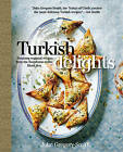 Turkish Delights: Stunning Regional Recipes from the Bosphorus to the Black Sea by John Gregory-Smith (Hardback, 2016)