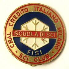 Spilla Scuola Di Sci FISI Sci Club Cral Credito Italiano Milano