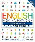 English for Everyone: Business English, Course Book by DK (Paperback, 2017)