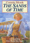 The Sands of Time by Connie Monk (Hardback, 1999)