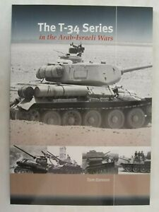 The-T-34-Series-in-the-Arab-Israeli-Wars-by-Tom-Gannon-Trackpad-Publishing