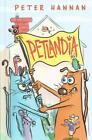 Petlandia von Peter Hannan (2015, Gebundene Ausgabe)