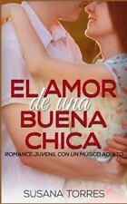 Novela Romántica y Erótica en Español Amor Juvenil: El Amor de una Buena...