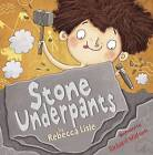 Stone Underpants by Rebecca Lisle (Paperback, 2016)