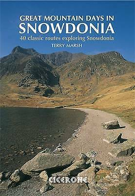 1 of 1 - Great Mountain Days in Snowdonia 40 Classic Routes Exploring Snowdonia by Marsh,