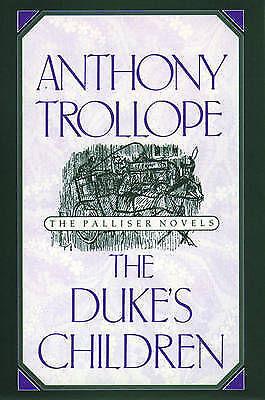1 of 1 - The Duke's Children (Oxford World's Classics), Trollope, Anthony, New Book