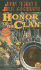 Honor of the Clan by John Ringo, Julie Cochrane (Book, 2010)