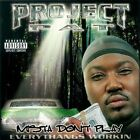 Mista Don't Play: Everythangs Workin [PA] by Project Pat (CD, Feb-2001, Relativity (Label))