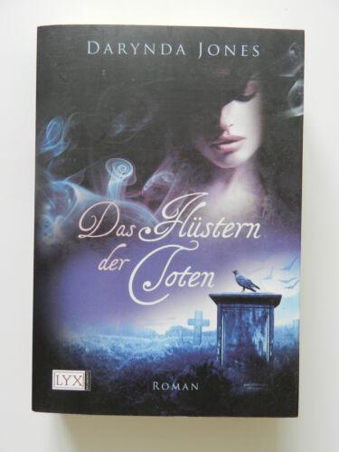 1 von 1 - Darynda Jones Der Flüstern der Toten Fantasy Roman Lyx