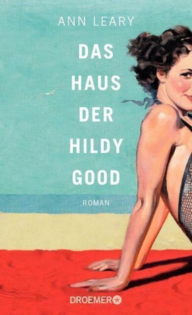 Das Haus der Hildy Good von Ann Leary (2017, Taschenbuch)