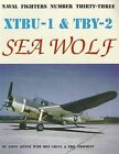 XTBU-1 & TBY-2 Sea Wolf by Steve Ginter (Paperback / softback, 1997)