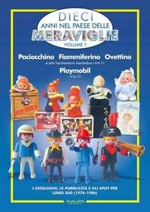 Catalogo-a-colori-Paciocchino-Fiammiferino-Ovettino-e-Playmobil-VOL-1