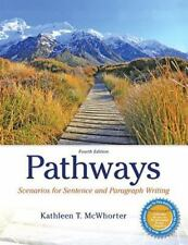 Pathways : Scenarios for Sentence and Paragraph Writing by Kathleen T....