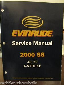 2000 Evinrude Service Manual 40 and 50 - 4 Stroke - NEW - FREE PRIORITY SHIPPING