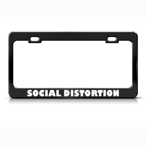 SOCIAL DISTORTION HUMOR FUNNY Metal License Plate Frame Tag Holder