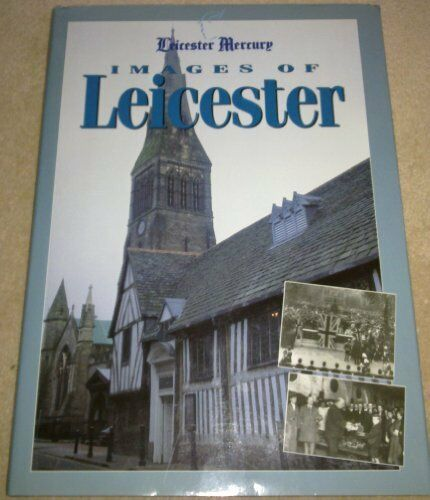Images of Leicester,Leicester Mercury Group Ltd